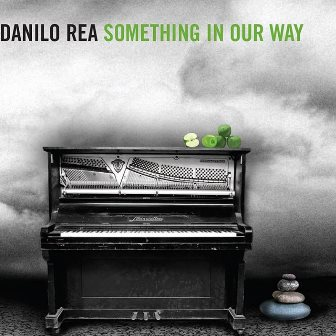 Danilo Rea - Something in our way