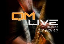 Concerti QM Live 2016/2017