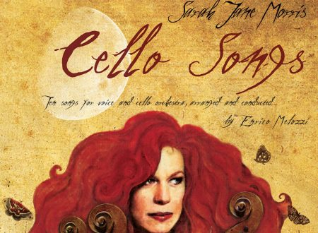 Sarah Jane Morris – Enrico Melozzi: Cello Songs